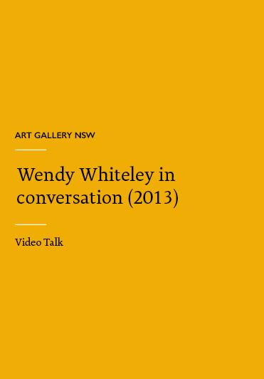 Art Gallery NSA - Wendy Whiteley in conversation