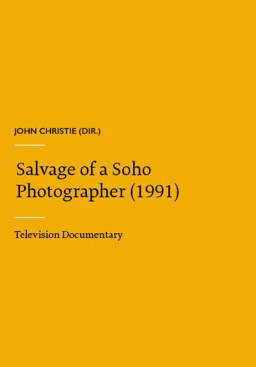 Salvage of a Soho Photographer