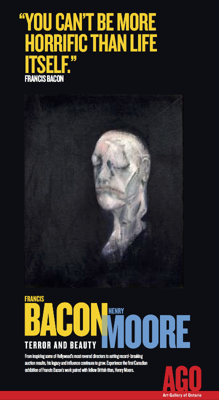 AGO Poster, Francis Bacon Henry Moore: Terror and Beauty, featuring Francis Bacon, 'Study for Portrait II (after the life Mask of William Blake), 1955, Tate, © The Estate of Francis Bacon / DACS London 2014. All rights reserved.